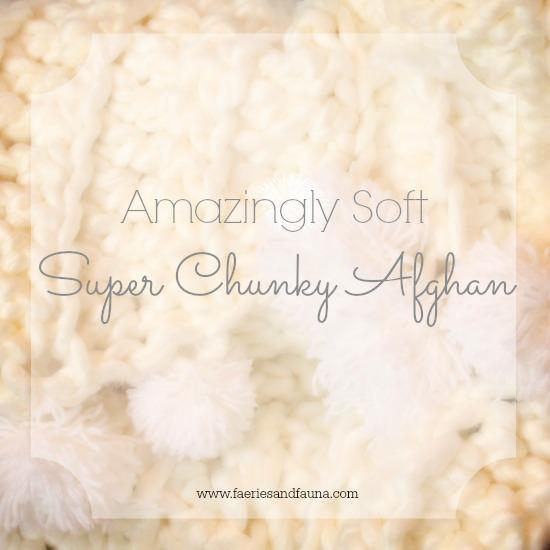 Soft Super Bulky Crochet Afghan