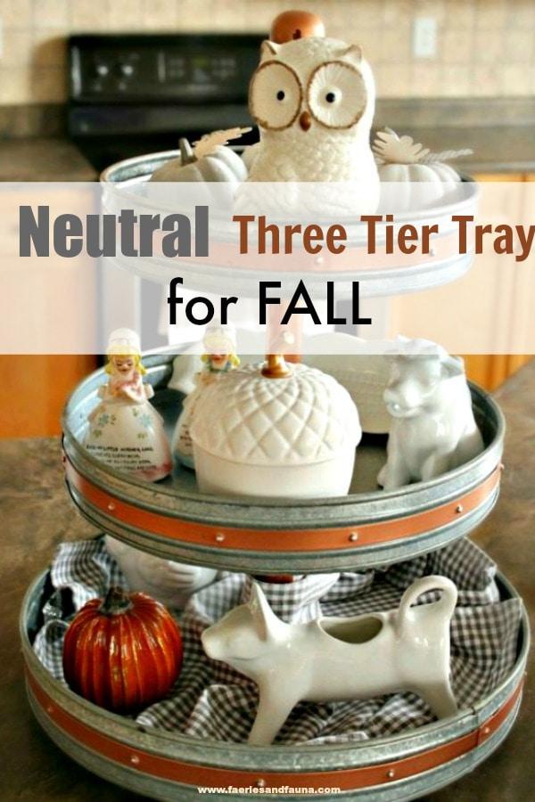 Three tier tray for fall.