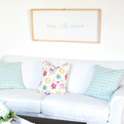 Keep Life Simple DIY Sign