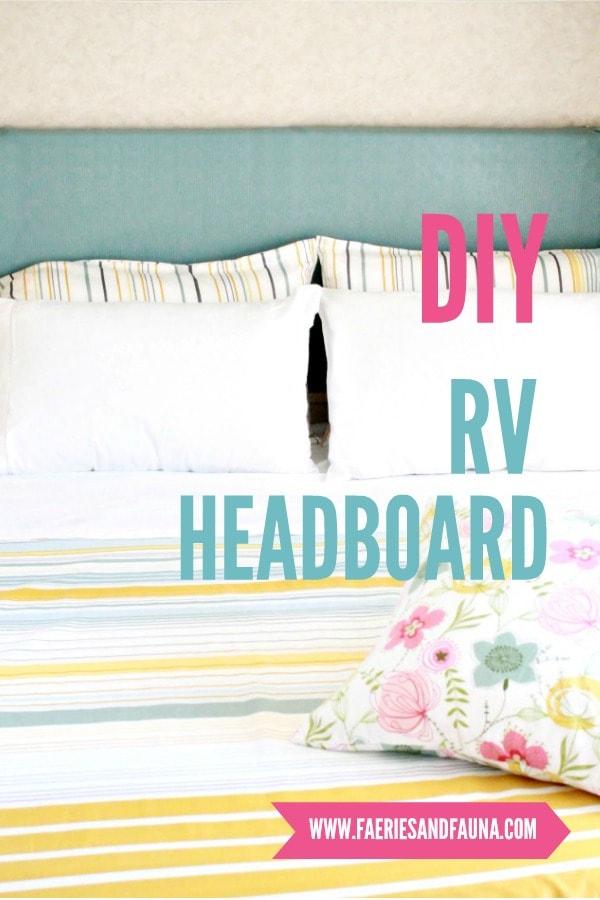 DIY RV Headboard as part of a RV interior makeover.