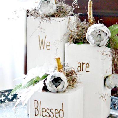 We are Blessed DIY Wood Pumpkins