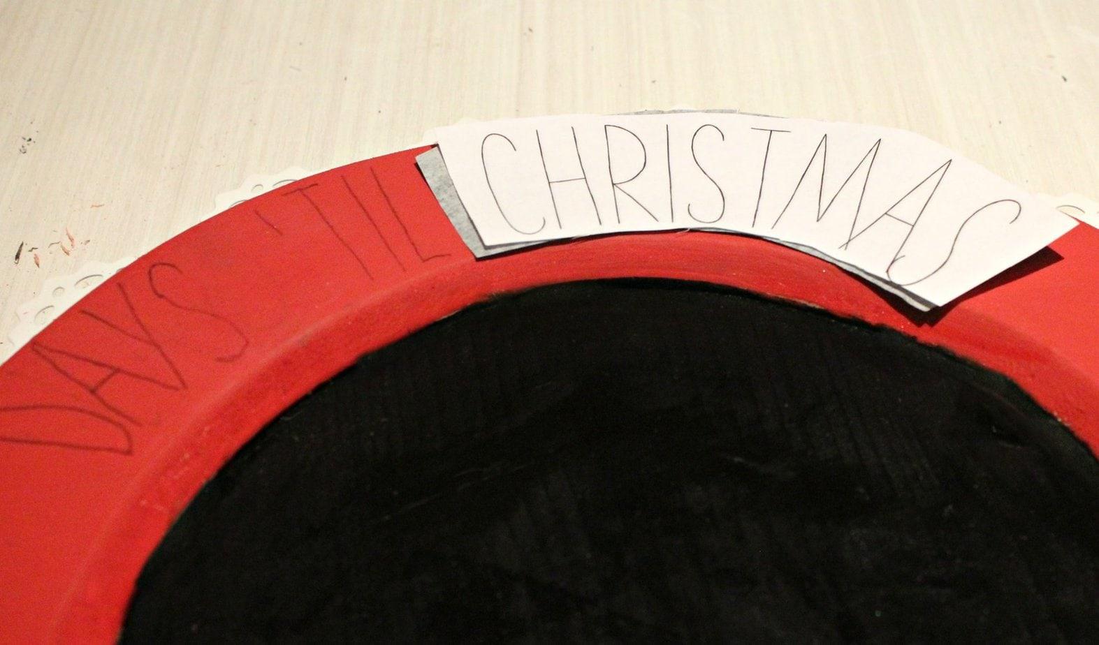 DIY Countdown Calendar transfering days 'til Christmas lettering.