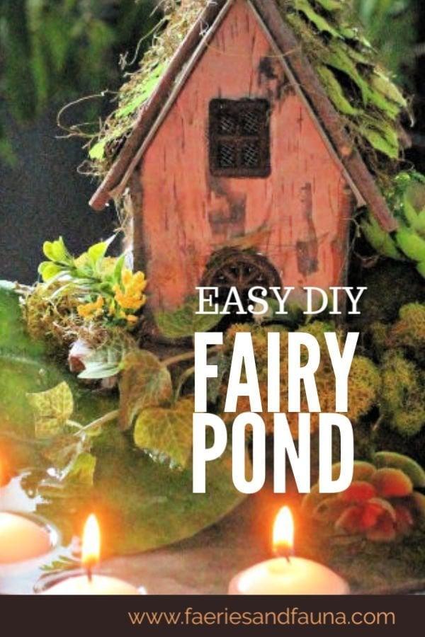 Easy DIY Fairy Pond and Garden tutorial